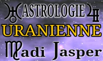 Astrologie Uranienne de Madi Jasper